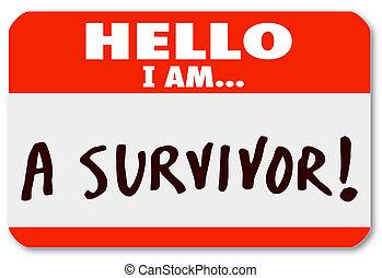 persévérance, survivant, survivant, nametag, maladie, ...