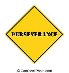 perseverança, sinal