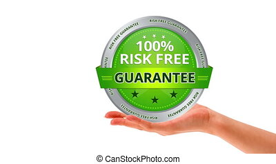 100 percent risk free guarantee - person holding a 100...