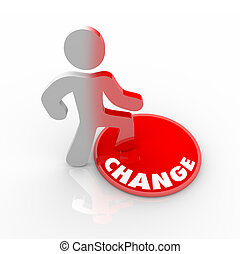 Person Stepping Onto Change Button - A person stands onto a...