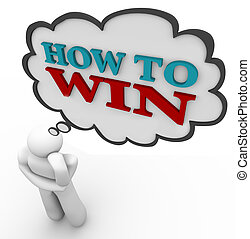 Person Thinks of How to Win Strategy Thought Cloud - A...