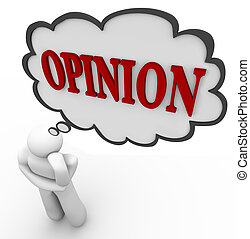 Person Thinks of Opinion Word in Thought Bubble - A person ...