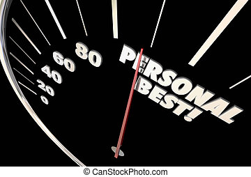Personal Best New Record Time Speedometer Words 3d Illustration