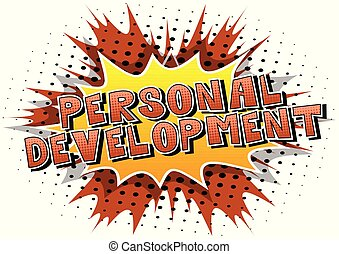 Personal Development - Comic book style word on abstract background.