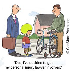 """Personal injury lawyer - """"Dad, I've decided to get my..."""