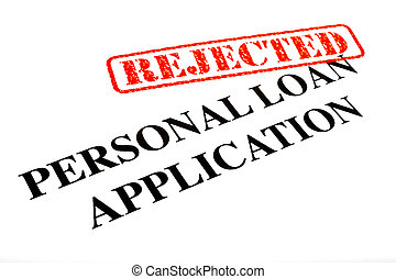 Personal Loan Application REJECTED