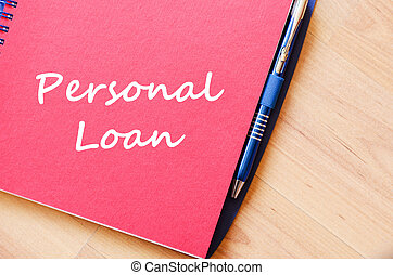 Personal loan write on notebook
