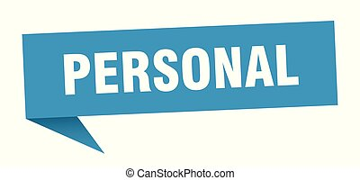 personal speech bubble. personal sign. personal banner