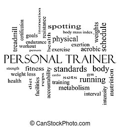 Personal Trainer Word Cloud Concept in black and white with...