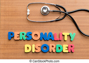 personality disorder colorful word on the wooden background