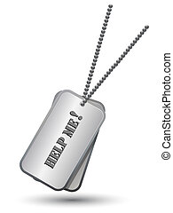"""Personalized army tags - Army tags with """"Help me!"""" sign,..."""