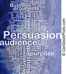 Persuasion background concept - Background concept wordcloud...