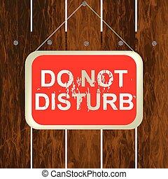perturbar, cerca, madeira, sinal, penduradas, não