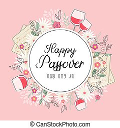 Pesah celebration concept , jewish Passover holiday. Greeting cards with traditional four wine glasses, Matza and spring flowers, happy passover in Hebrew. vector illustration