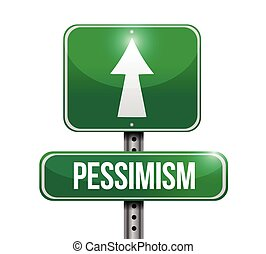 pessimism street sign illustration design
