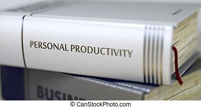 pessoal, produtividade, conceito, ligado, livro, title., 3d.
