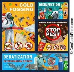 Pest control disinfestation and deratization.