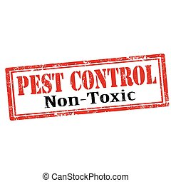 Grunge rubber stamp with text Pest Control-Non Toxic, vector illustration