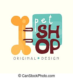 Pet shop logo design template, pets care and goods for animals badge vector Illustration on a white background