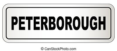 Peterborough City Nameplate - The city of Peterborough...