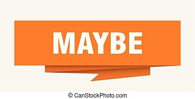 peut-être