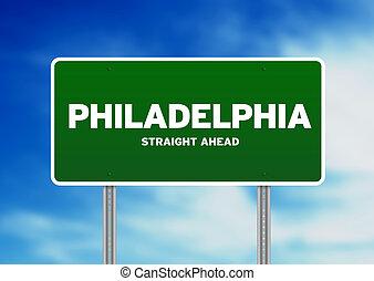 Philadelphia Highway Sign - Green Philadelphia,...
