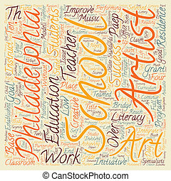 Philadelphia Schools Receive Grant To Improve Literacy With Art text background wordcloud concept
