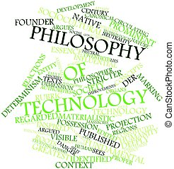 Philosophy of technology - Abstract word cloud for...