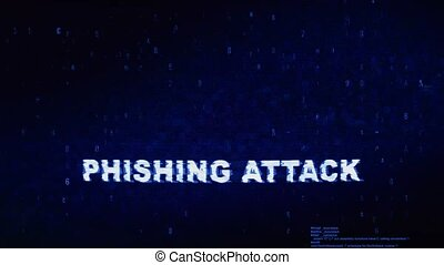 Phishing Attack Text Digital Noise Glitch Effect Tv Screen Loop Background. Login and Password With System Error Security ,Hacking Alert , Cyber Crime Attack Computer Error Distortion Message .