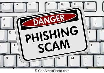 Phishing Scam Danger Sign, A red and white sign with the...