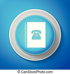 Phone book icon isolated on blue background. Address book. Telephone directory. Circle blue button. Vector illustration