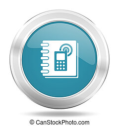 phonebook icon, blue round glossy metallic button, web and mobile app design illustration
