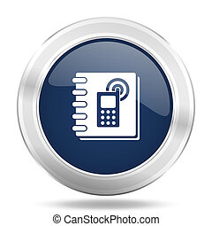 phonebook icon, dark blue round metallic internet button, web and mobile app illustration