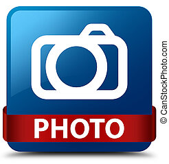 Photo (camera icon) blue square button red ribbon in middle