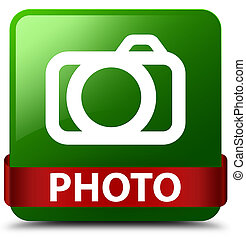 Photo (camera icon) green square button red ribbon in middle