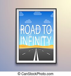 Photo frame on the wall, road to infinity highway.