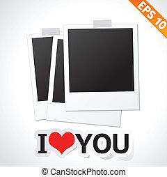 Photo frame with I LOVE YOU text - Vector illustration - EPS10