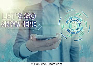photo, projection, aller, relax., étrangers, visite, anywhere., texte, lets, jouir de, rencontrer, nouveau, conceptuel, endroits, signe