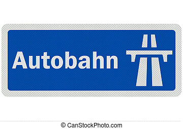 Photo realistic metallic, reflective ' Autobahn' sign, isolated on pure white