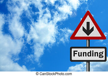 Photo realistic 'funding cuts' sign, with space for text overlay