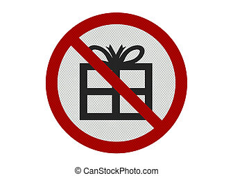 Photo realistic ' no presents' sign, isolated on white