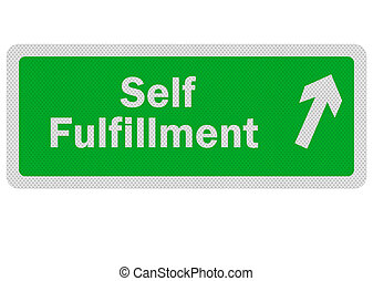Photo realistic 'path to self fulfillment' sign, isolated on...