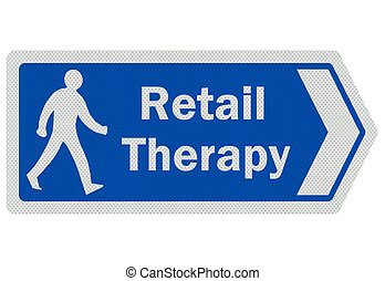 Photo realistic ' retail therapy' sign, isolated on white -...