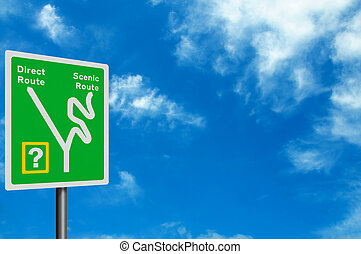Photo realistic sign - direct route or scenic route? Wit space for your text / editorial overlay