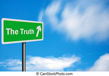 Photo realistic 'truth' sign, with space for text overlay