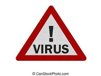 Photo realistic 'virus' warning sign, isolated on white