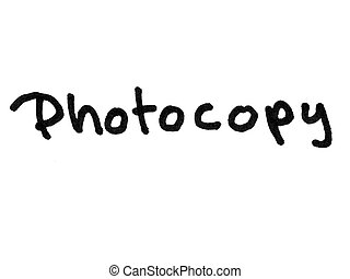 Photocopy - Word photocopy handwritten with black marker...
