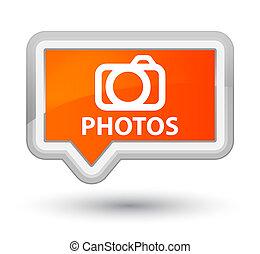 Photos (camera icon) prime orange banner button