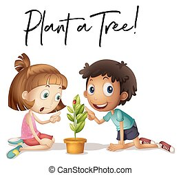 Phrase expression for plant a tree with kids and tree