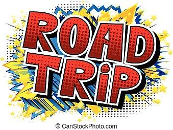 phrase., -, vecteur, comique, route, style, illustré, voyage...